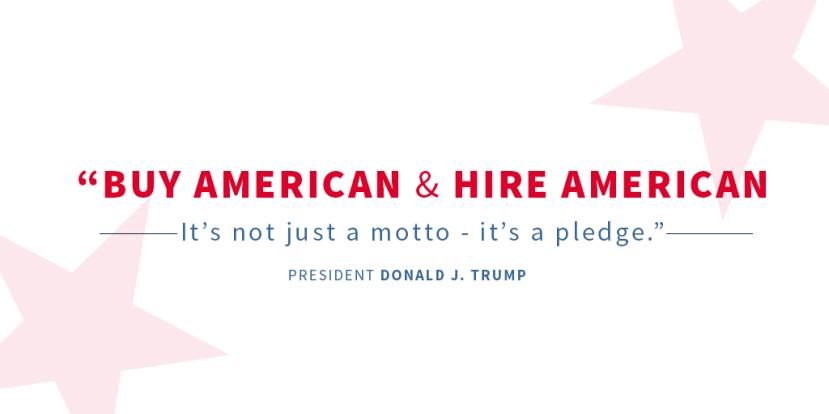 President Trump - Buy American Hire American
